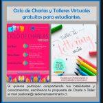 Ciclo de Charlas y Talleres Virtuales para Estudiantes