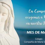 Celebremos en comunidad el mes de nuestra Madre