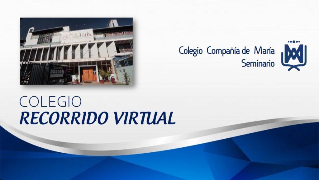 Recorrido Virtual por el colegio